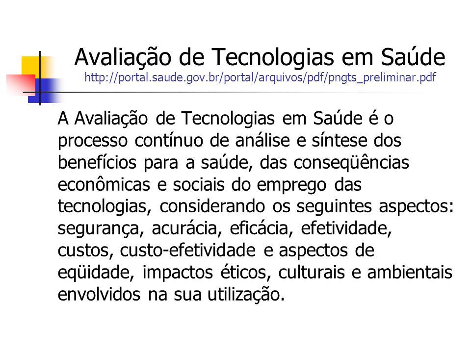 Avaliação de Tecnologias em Saúde http://portal. saude. gov