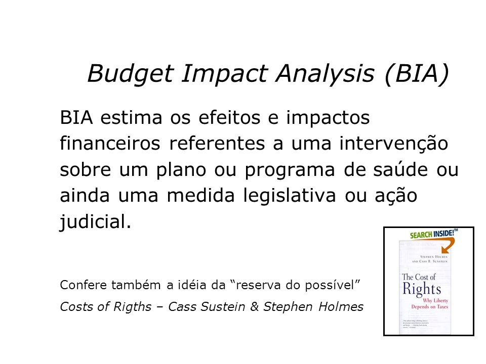 Budget Impact Analysis (BIA)