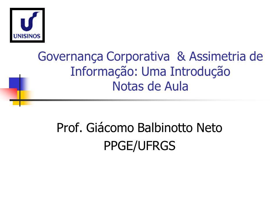 Prof. Giácomo Balbinotto Neto PPGE/UFRGS