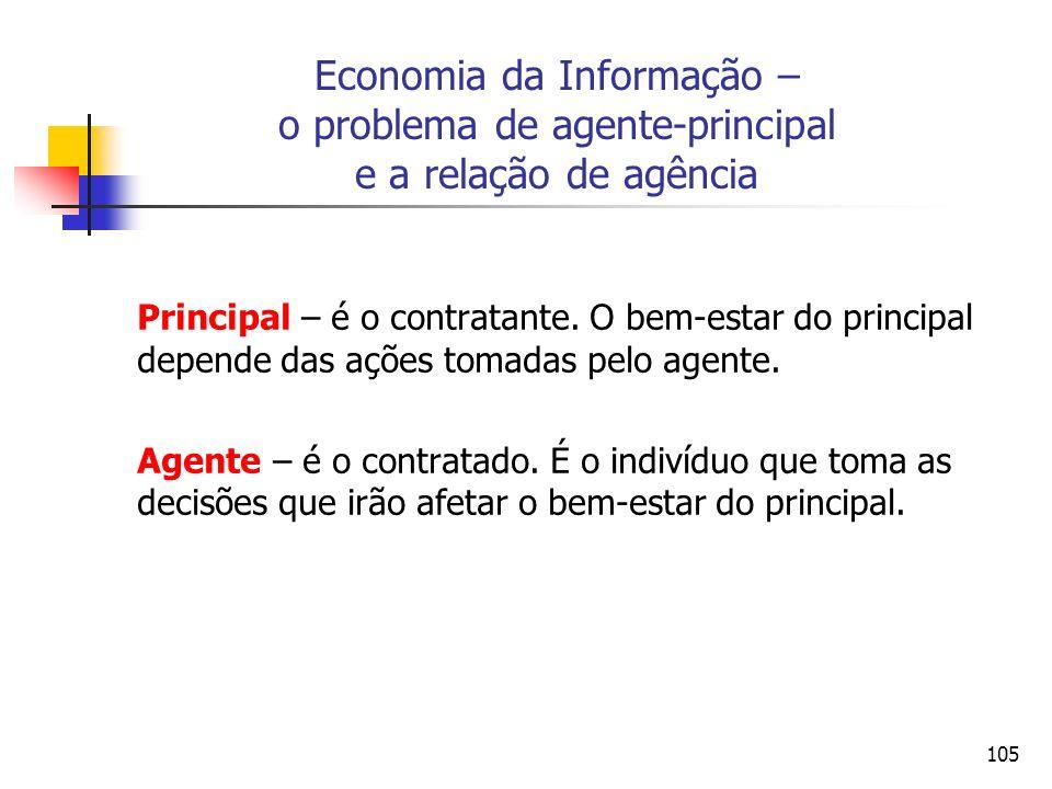 Economia da Informação – o problema de agente-principal e a relação de agência