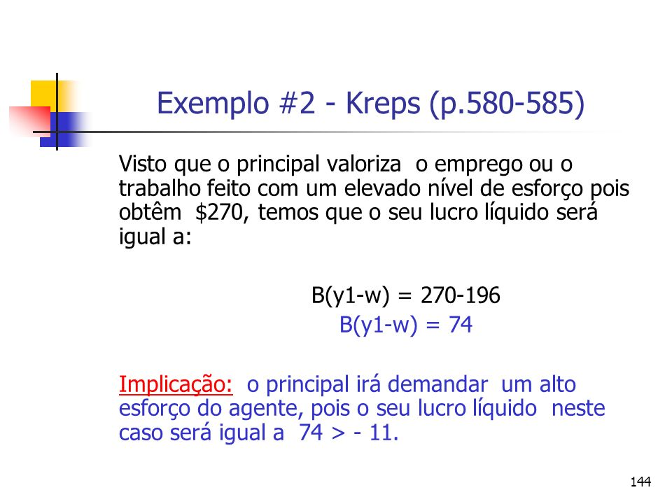 Exemplo #2 - Kreps (p.580-585)