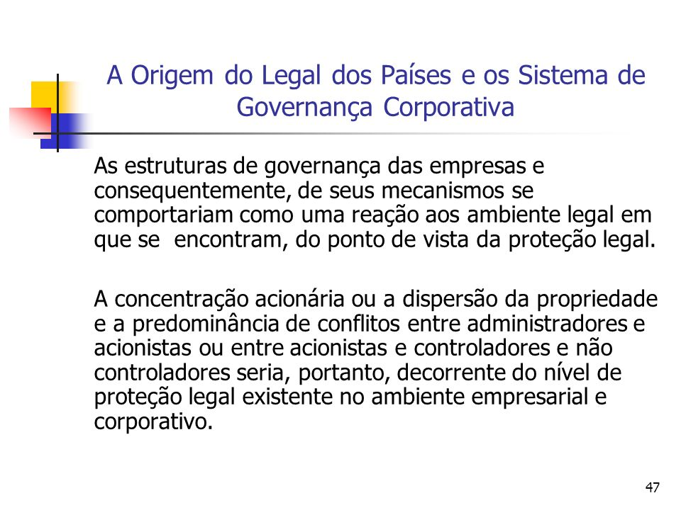 A Origem do Legal dos Países e os Sistema de Governança Corporativa