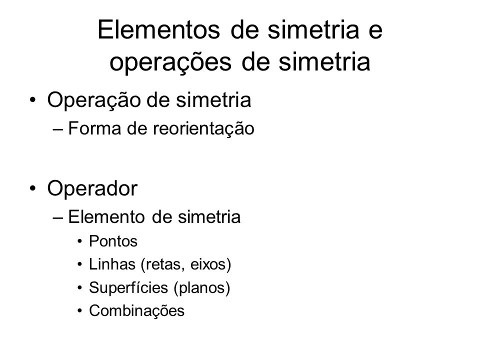 Elementos de simetria e operações de simetria