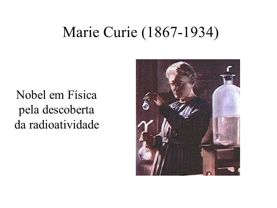 Nobel em Física pela descoberta da radioatividade
