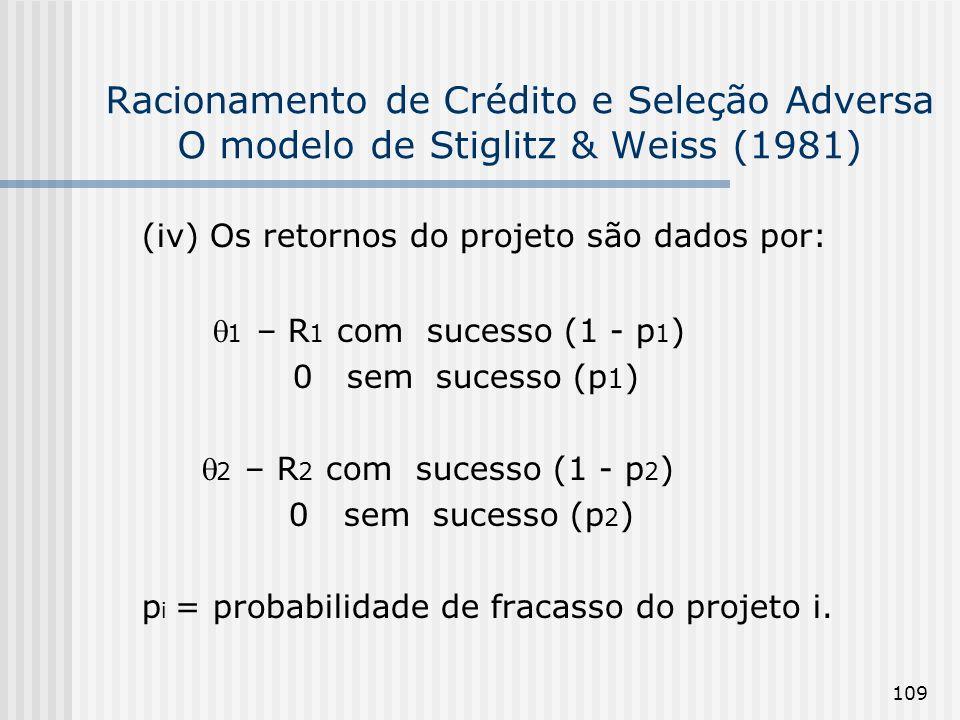 (iv) Os retornos do projeto são dados por:
