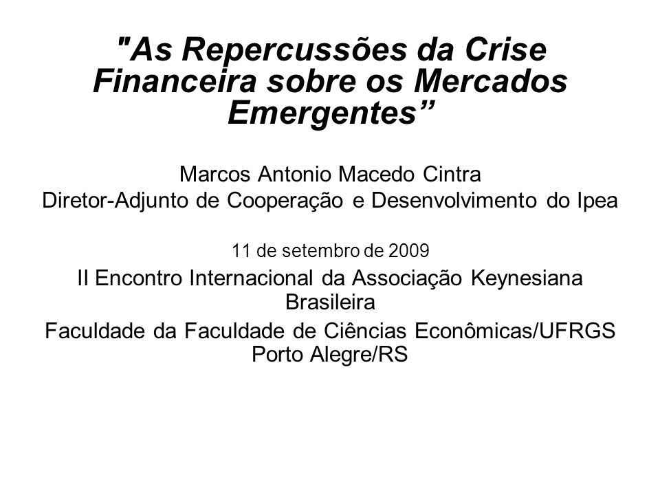 As Repercussões da Crise Financeira sobre os Mercados Emergentes