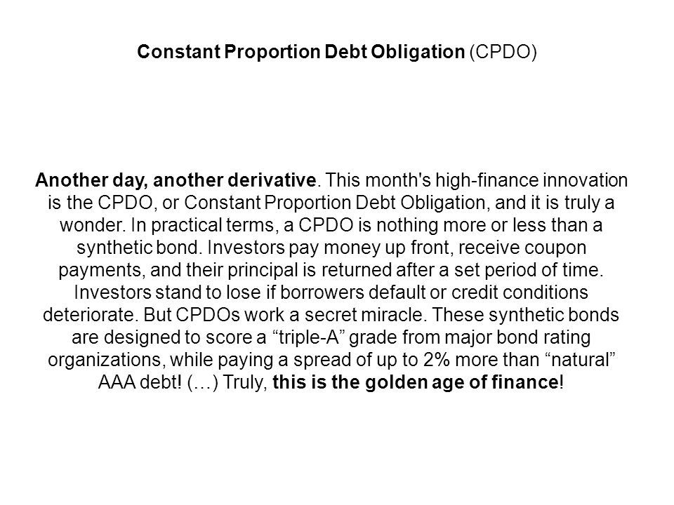 Constant Proportion Debt Obligation (CPDO)
