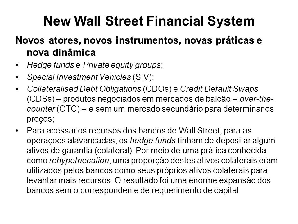 New Wall Street Financial System