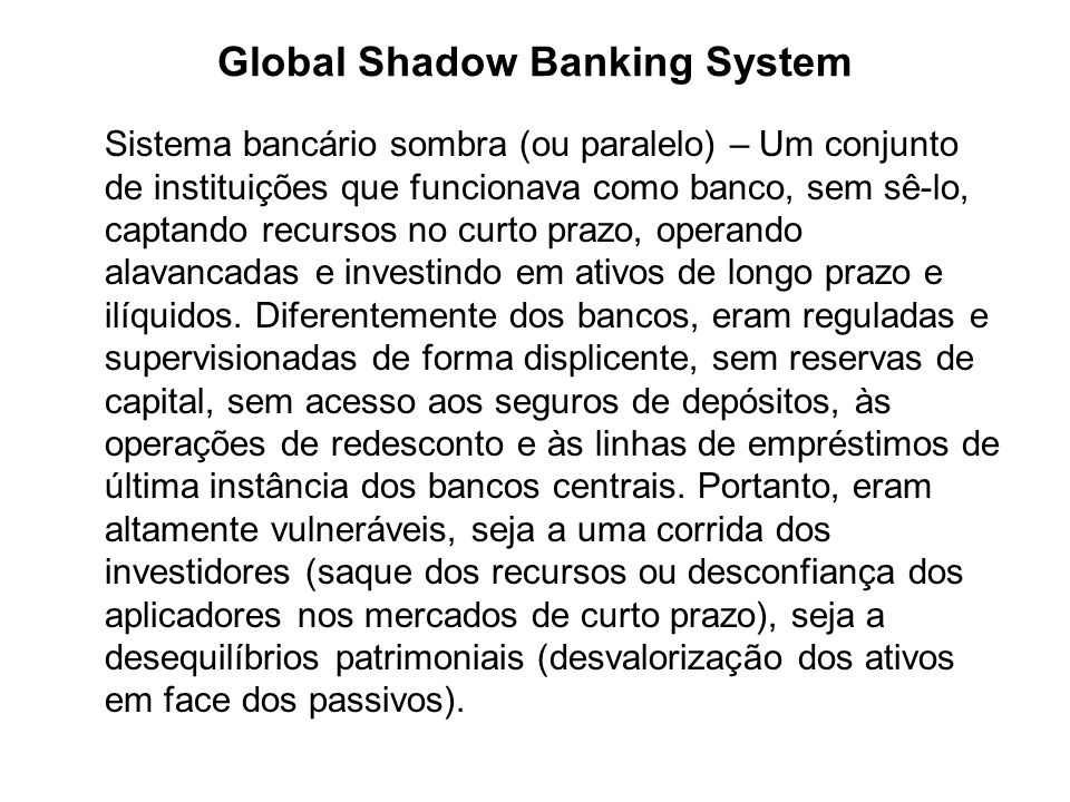 Global Shadow Banking System
