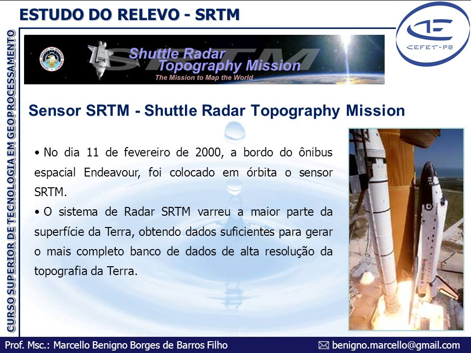 Sensor SRTM - Shuttle Radar Topography Mission