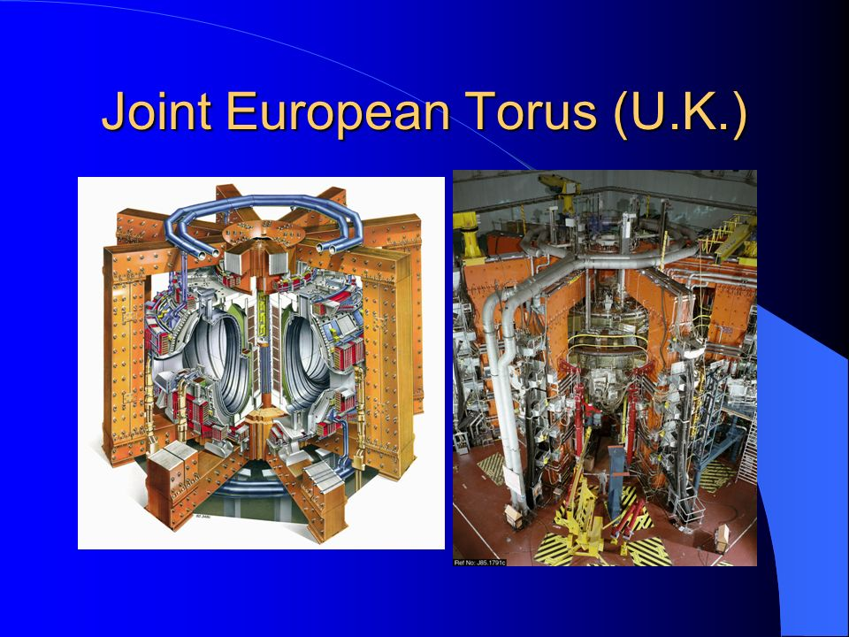 Joint European Torus (U.K.)