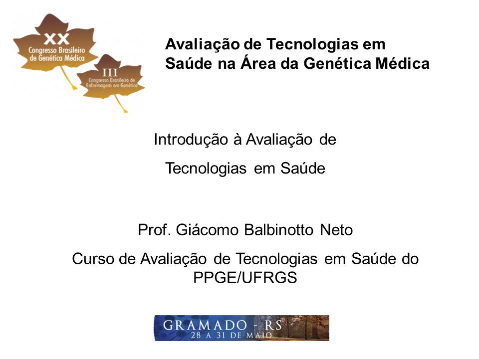 Avaliação de Tecnologias em Saúde na Área da Genética Médica
