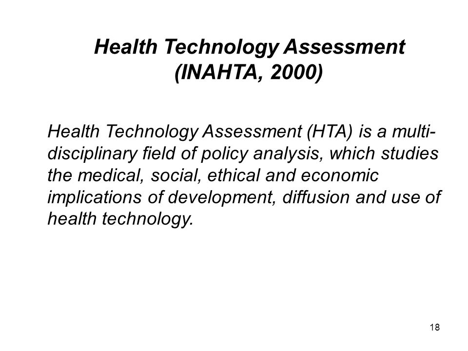 Health Technology Assessment (INAHTA, 2000)