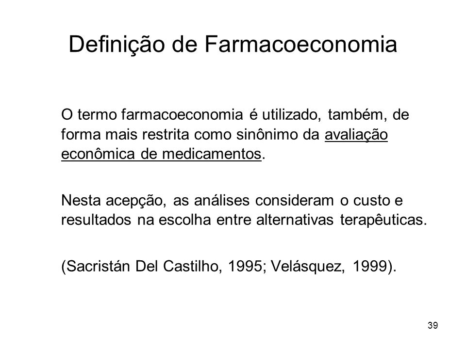 Definição de Farmacoeconomia