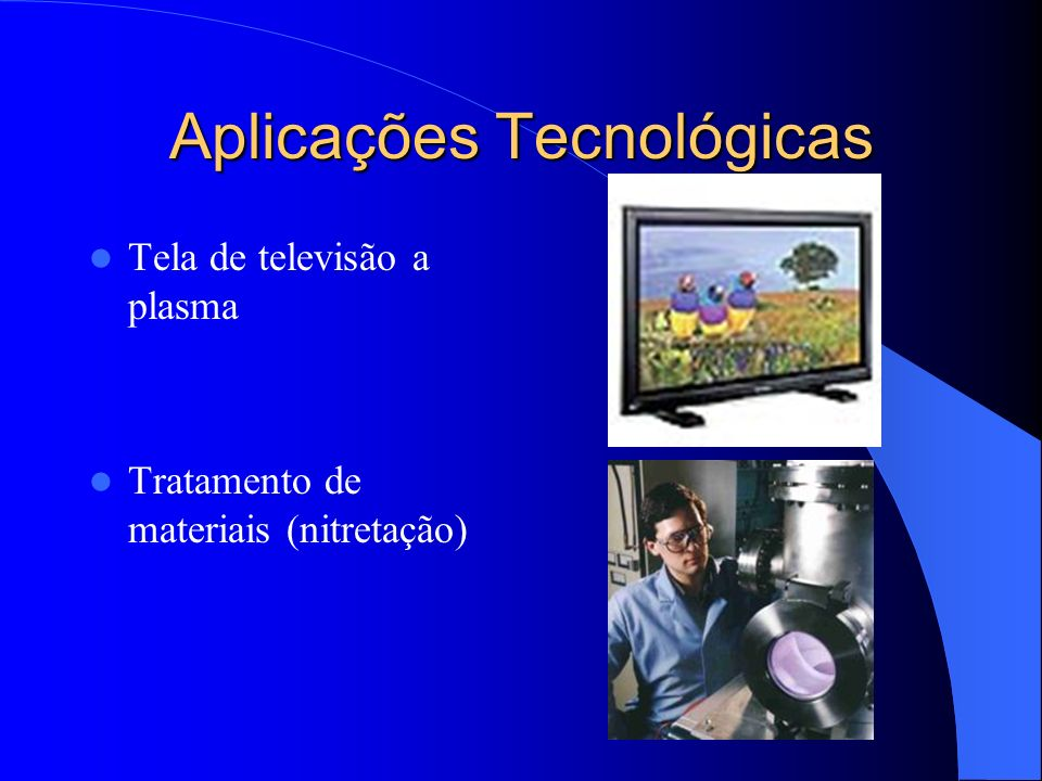 Aplicações Tecnológicas