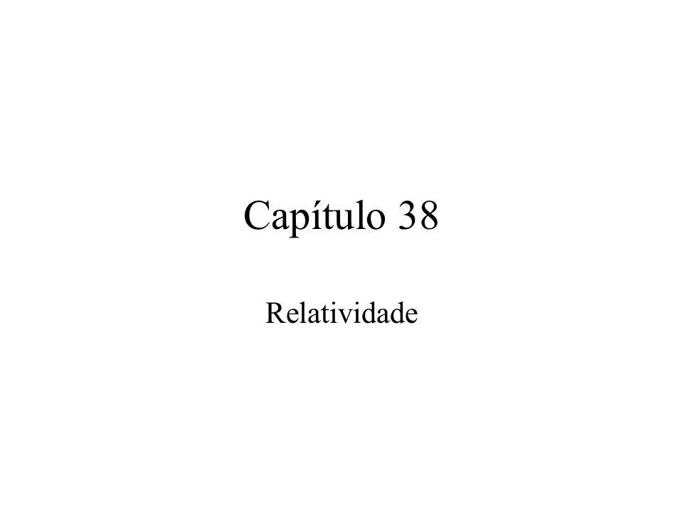 Capítulo 38 Relatividade