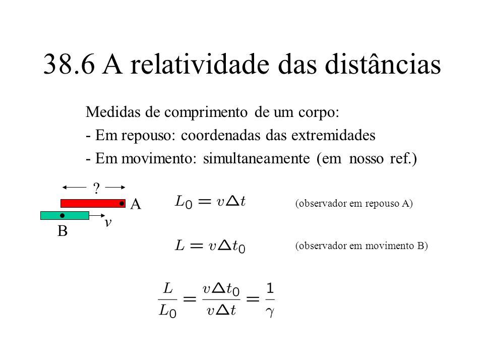 38.6 A relatividade das distâncias