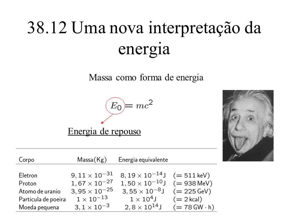 38.12 Uma nova interpretação da energia