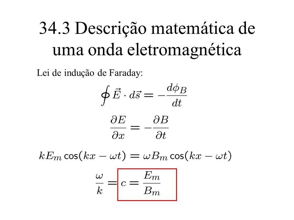 34.3 Descrição matemática de uma onda eletromagnética