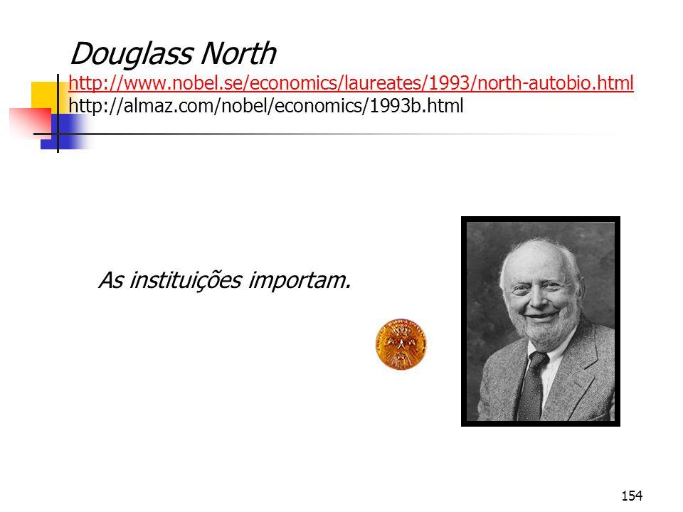 Douglass North http://www. nobel