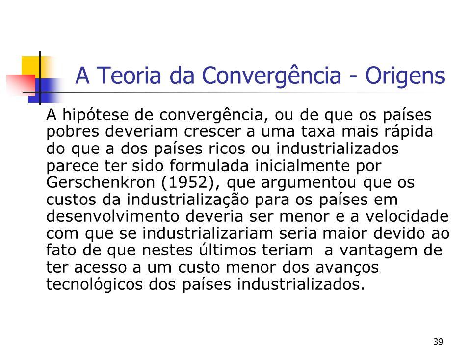 A Teoria da Convergência - Origens