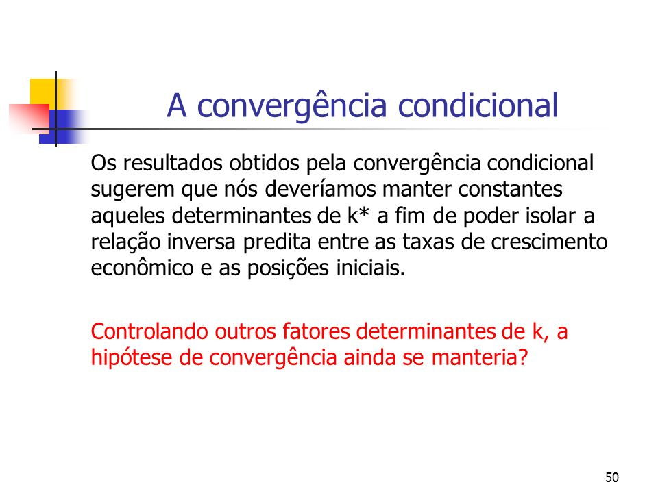 A convergência condicional
