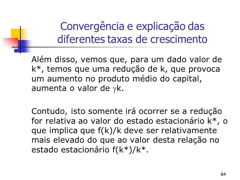 Convergência e explicação das diferentes taxas de crescimento