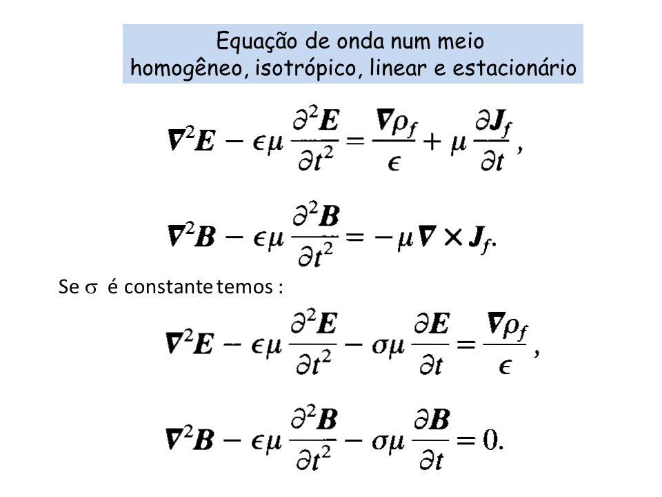 Equação de onda num meio homogêneo, isotrópico, linear e estacionário