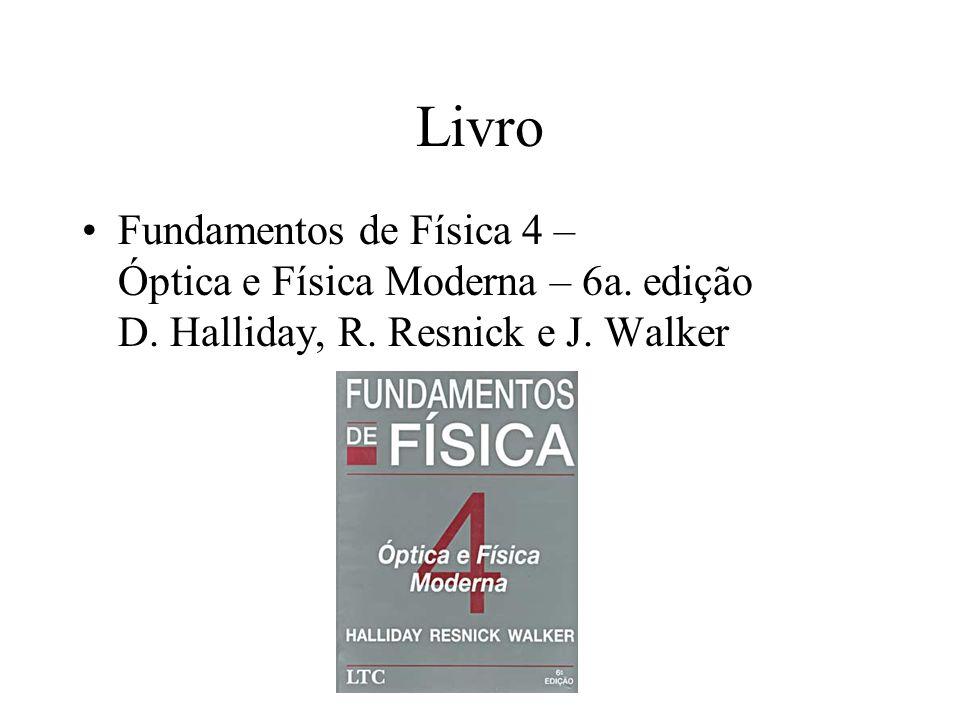 Livro Fundamentos de Física 4 – Óptica e Física Moderna – 6a. edição