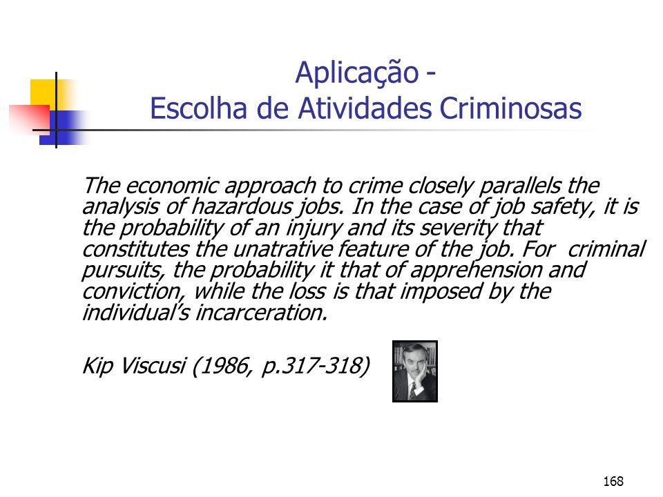 Aplicação - Escolha de Atividades Criminosas