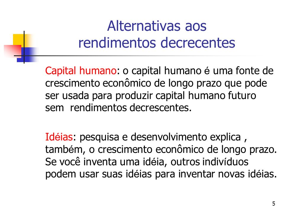 Alternativas aos rendimentos decrecentes