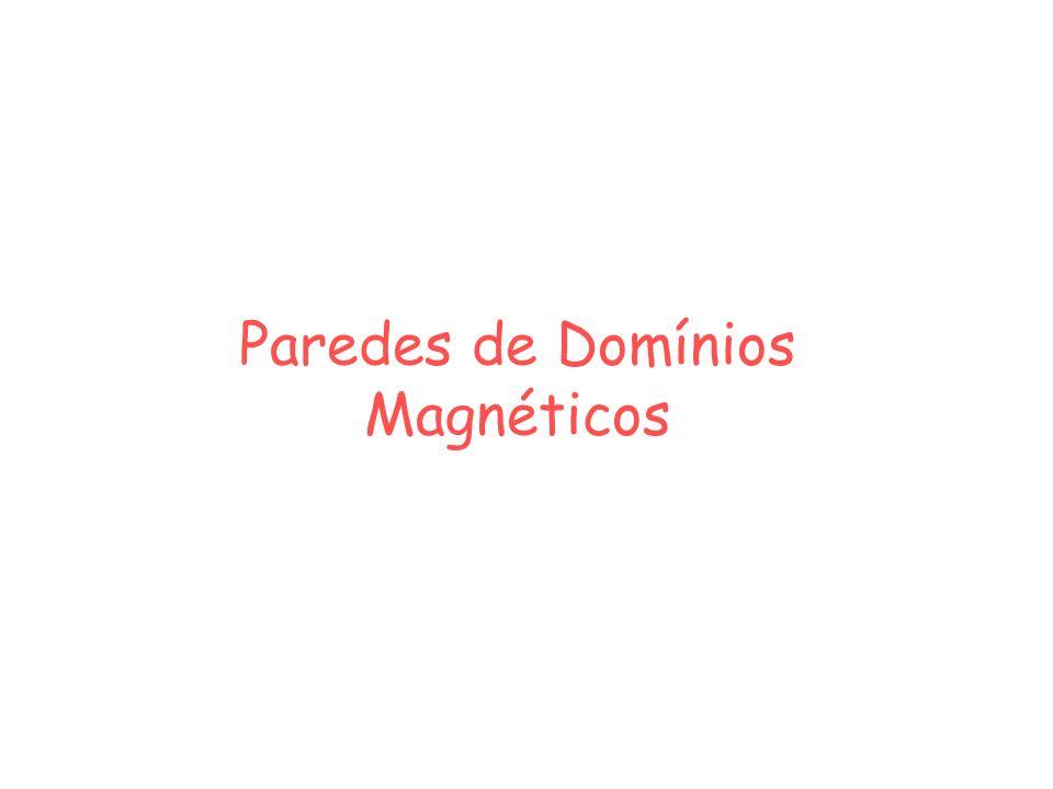 Paredes de Domínios Magnéticos