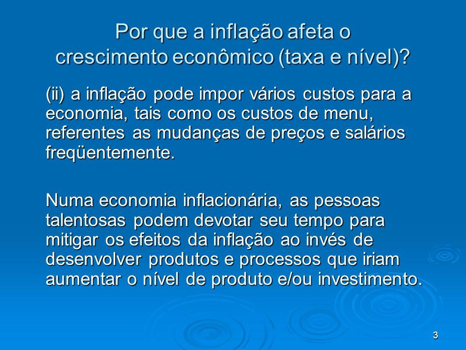 Por que a inflação afeta o crescimento econômico (taxa e nível)
