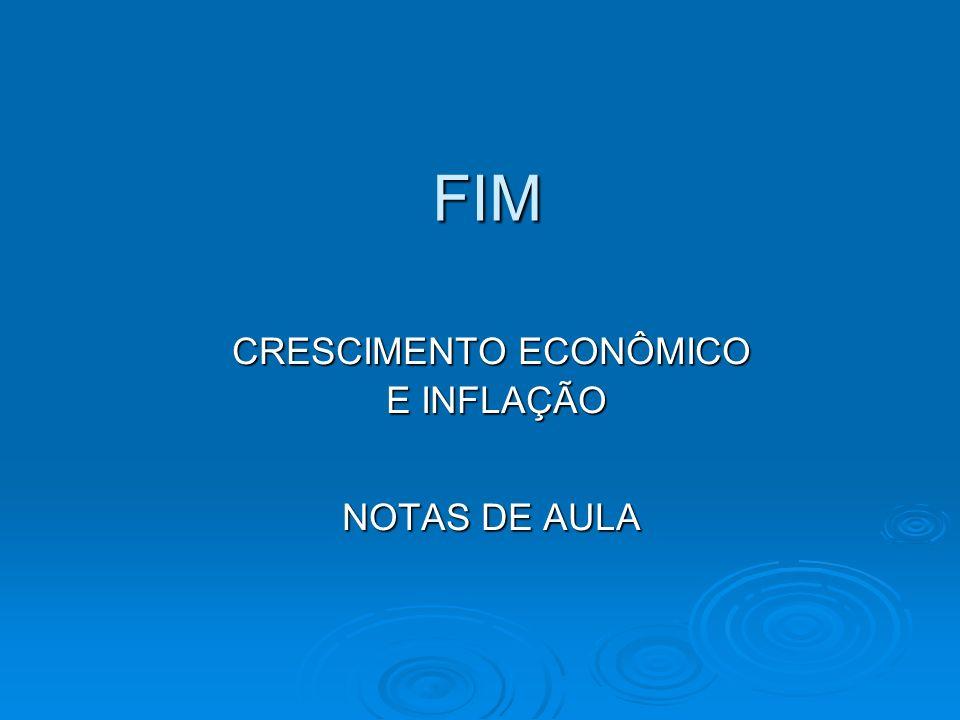 CRESCIMENTO ECONÔMICO E INFLAÇÃO NOTAS DE AULA