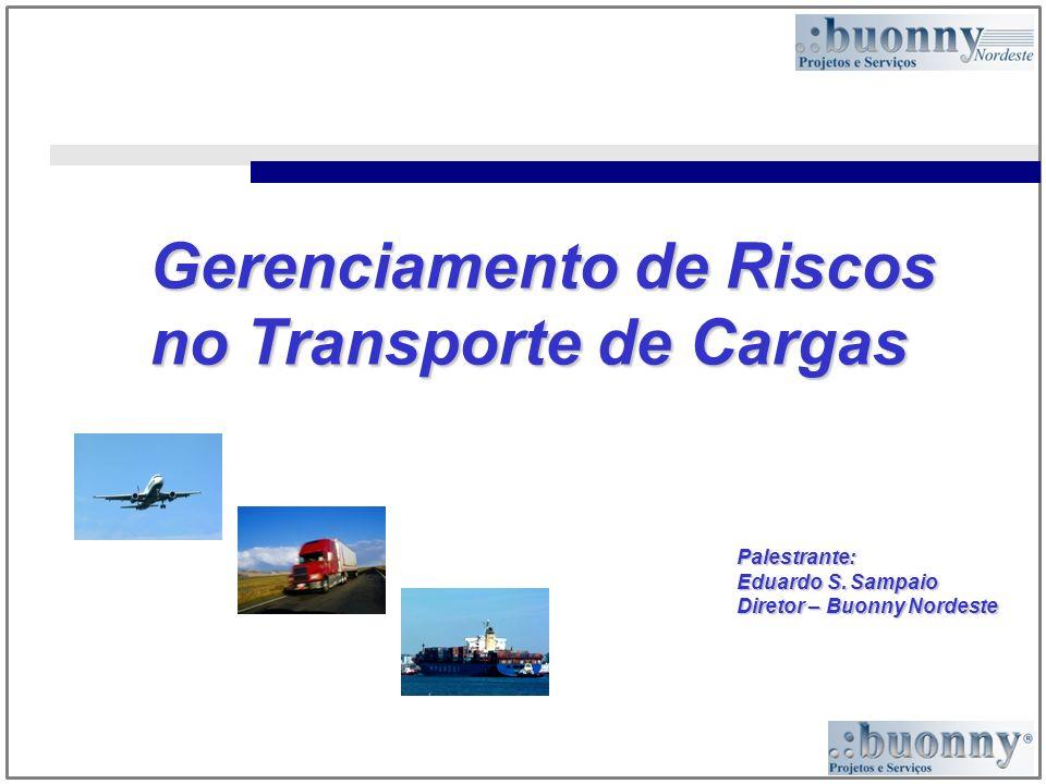 Gerenciamento de Riscos no Transporte de Cargas