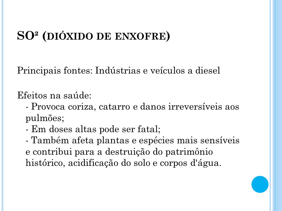 SO² (dióxido de enxofre)