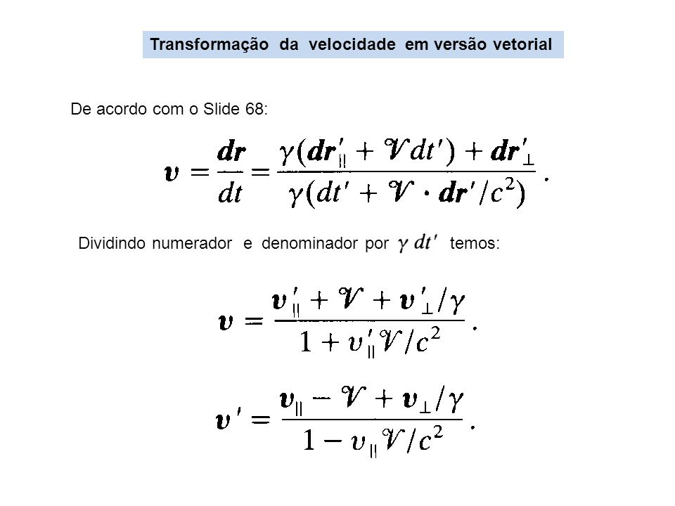 Transformação da velocidade em versão vetorial