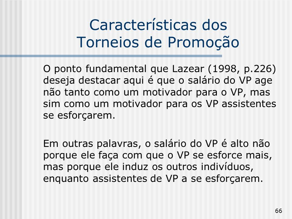 Características dos Torneios de Promoção