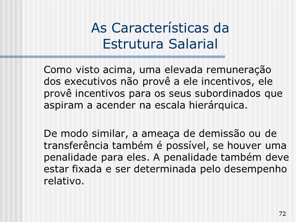 As Características da Estrutura Salarial