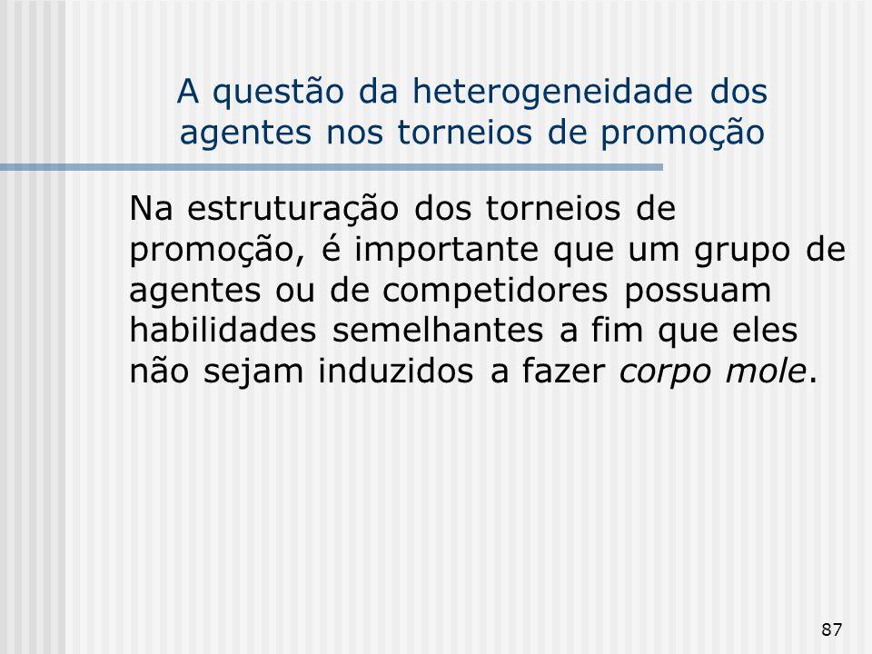 A questão da heterogeneidade dos agentes nos torneios de promoção