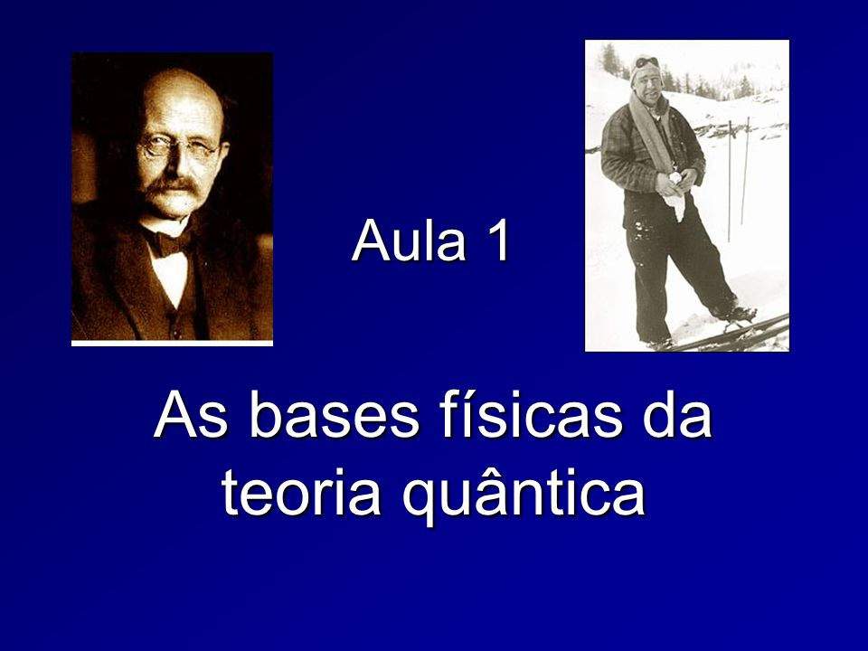 As bases físicas da teoria quântica