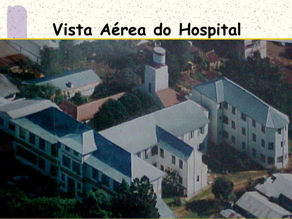 Vista Aérea do Hospital