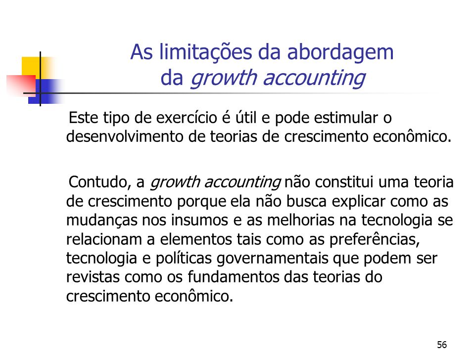 As limitações da abordagem da growth accounting