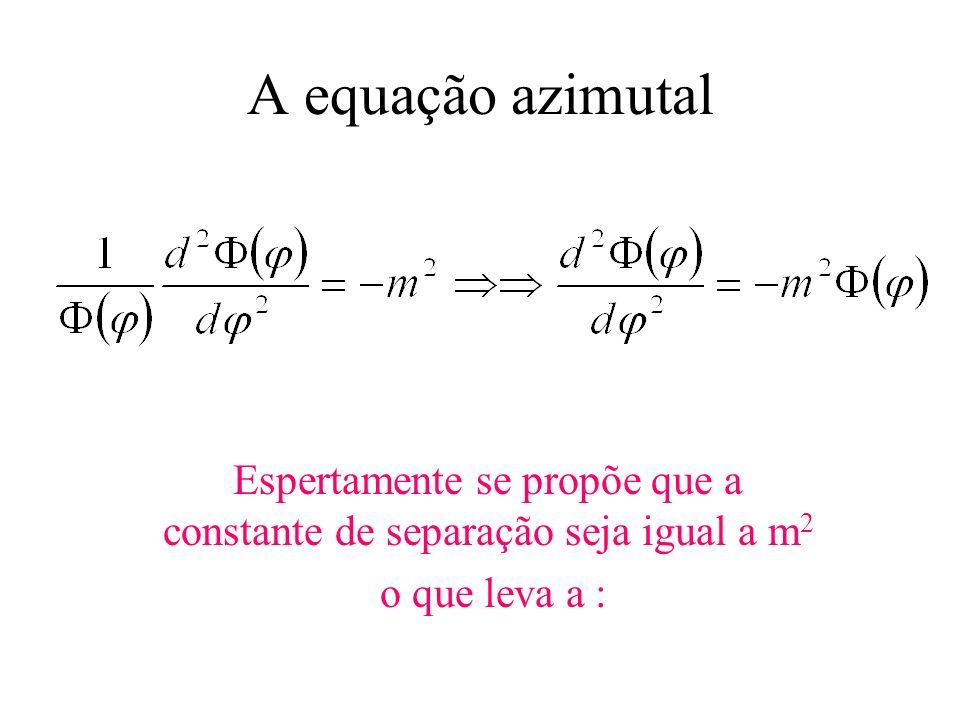 Espertamente se propõe que a constante de separação seja igual a m2