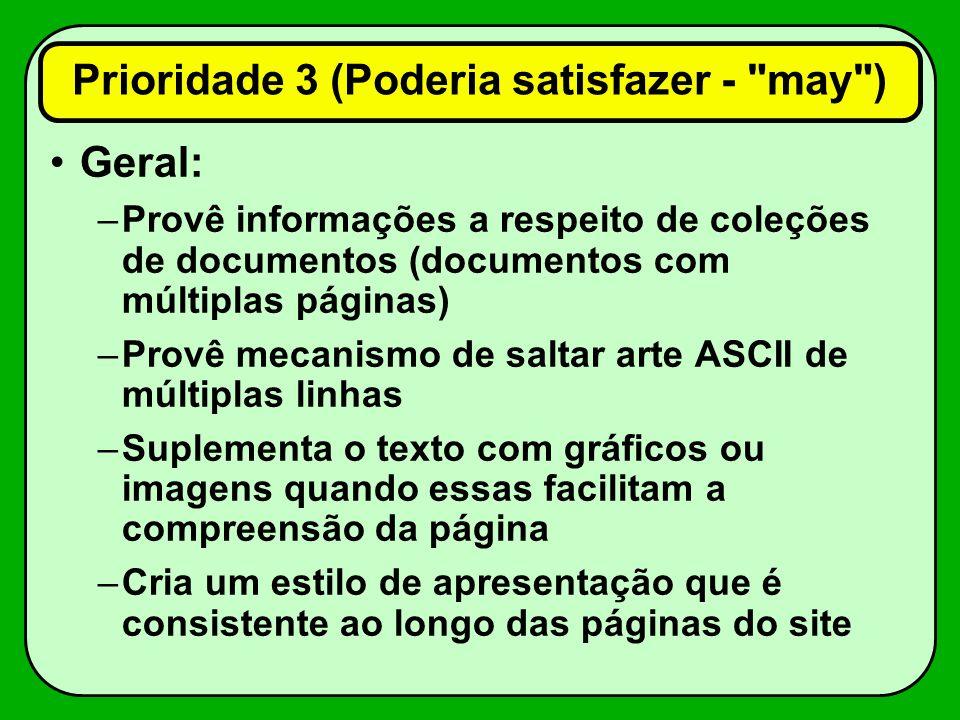 Prioridade 3 (Poderia satisfazer - may )