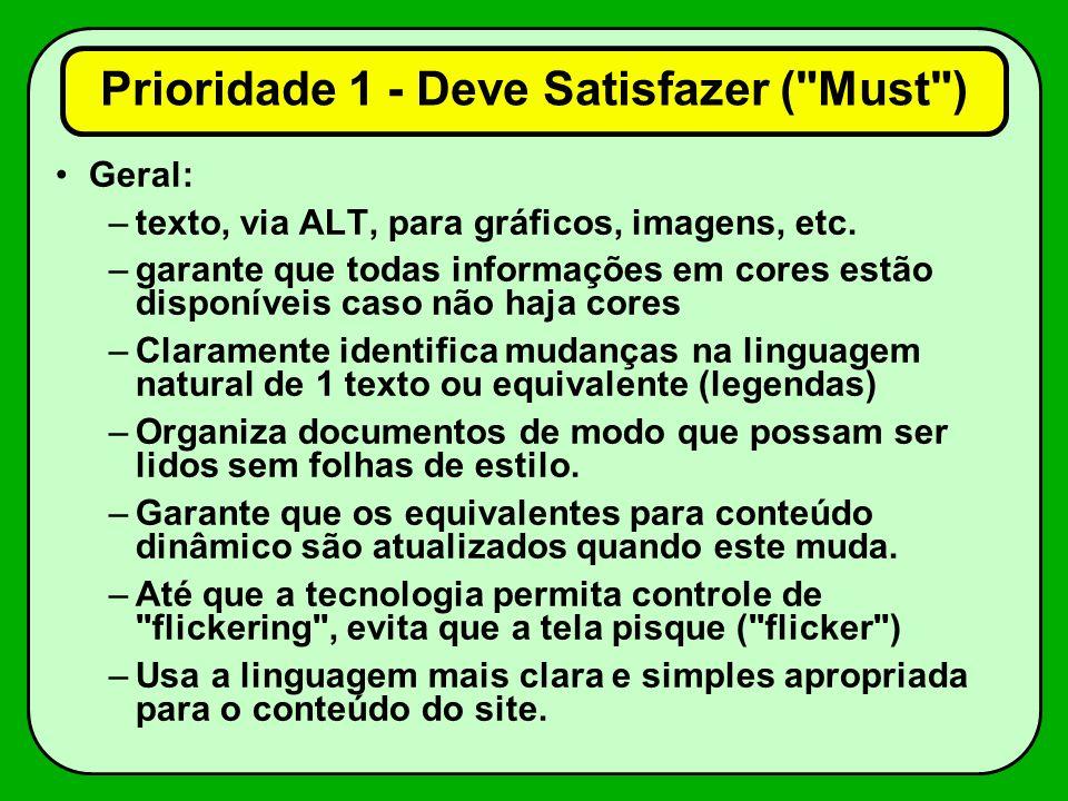 Prioridade 1 - Deve Satisfazer ( Must )