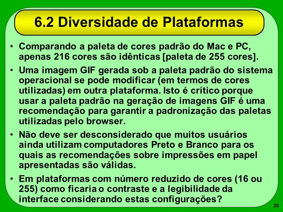 6.2 Diversidade de Plataformas