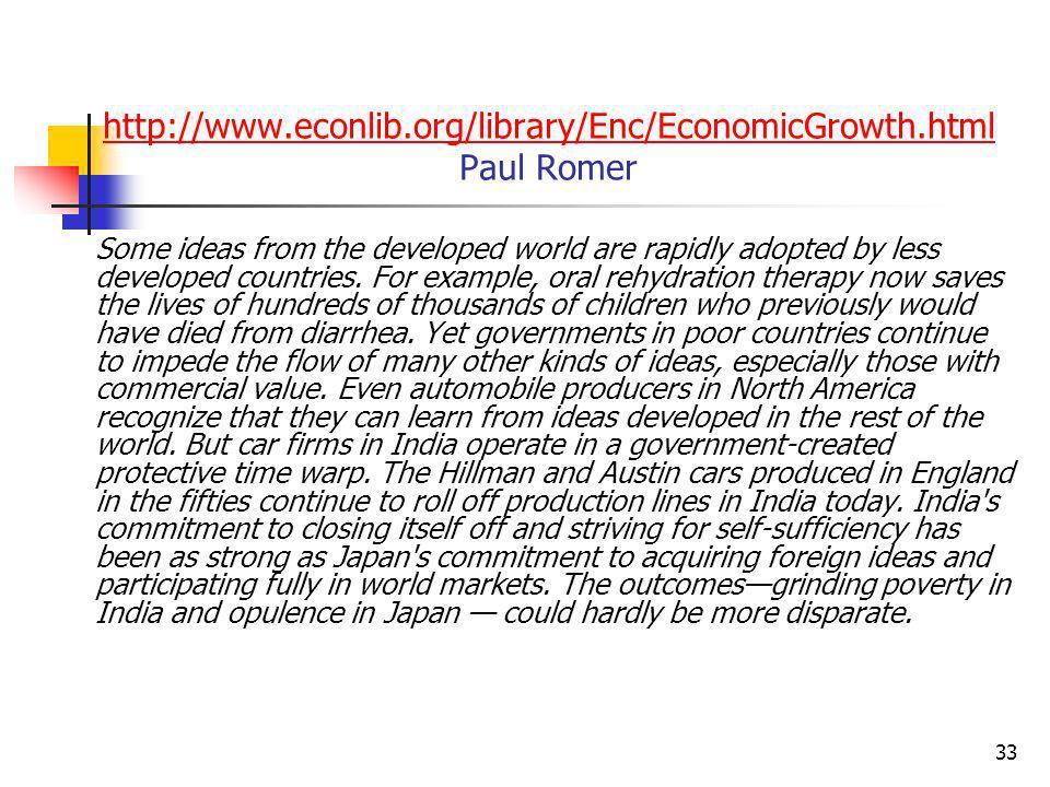 http://www.econlib.org/library/Enc/EconomicGrowth.html Paul Romer