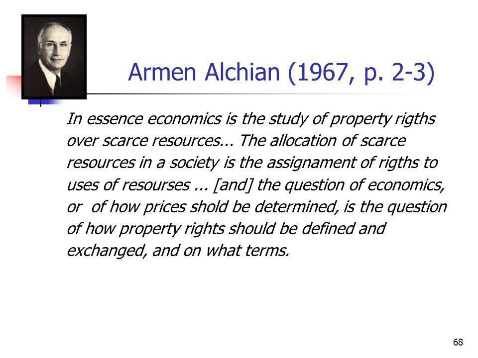 Armen Alchian (1967, p. 2-3)