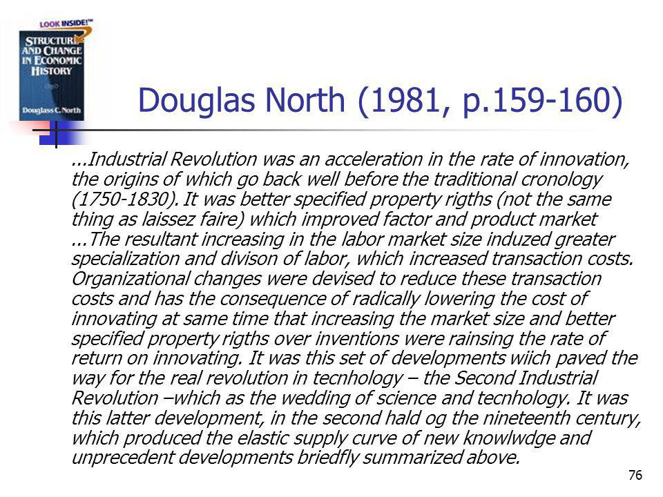 Douglas North (1981, p.159-160)